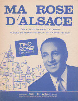 ma rose d'alsace tino rossi maurice denoux